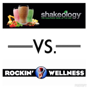 Shakeology vs Rockin Wellness