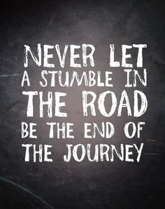 stumble in the road