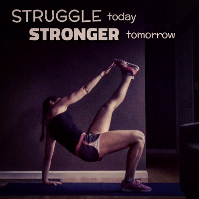 Struggle today Stronger tomorrow
